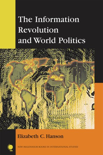 Information Revolution and World Politics   2008 9780742538535 Front Cover