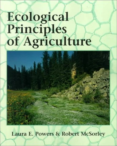 Ecological Principles of Agriculture   2000 9780766806535 Front Cover