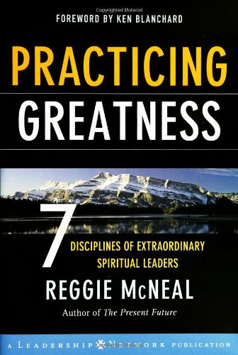 Practicing Greatness 7 Disciplines of Extraordinary Spiritual Leaders  2006 edition cover