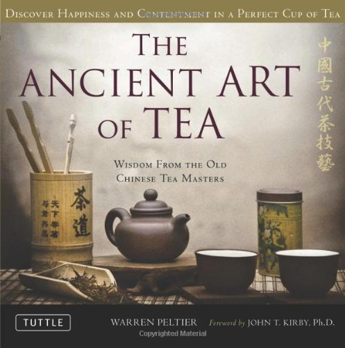 Ancient Art of Tea Wisdom from the Old Chinese Tea Masters  2011 edition cover