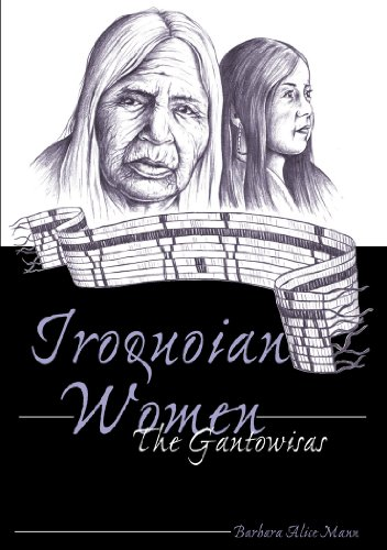 Iroquoian Women The Gantowisas 3rd 2007 (Revised) edition cover
