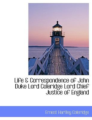 Life and Correspondence of John Duke Lord Coleridge Lord Chief Justice of England N/A 9781115289535 Front Cover