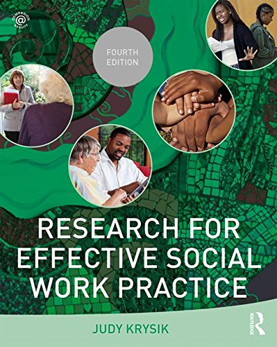 Research for Effective Social Work Practice:   2016 9781138819535 Front Cover