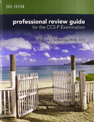 Professional Review Guide for CCS-P Exam, 2014 Edition (Book Only)   2015 9781285735535 Front Cover