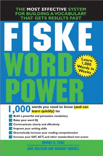 Fiske Word Power The Exclusive System to Learn, Not Just Memorize, Essential Words  2006 edition cover