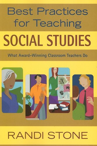 Best Practices for Teaching Social Studies What Award-Winning Classroom Teachers Do  2008 edition cover
