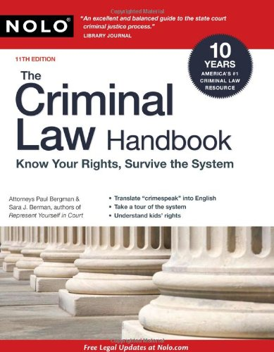 Criminal Law Handbook Know Your Rights, Survive the System 11th 2009 (Revised) edition cover
