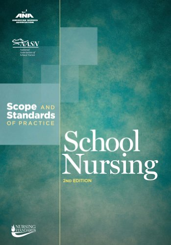 School Nursing Scope and Standards of Practice, 2nd Edition 2nd 2011 edition cover