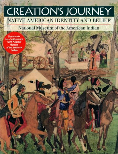 Creation's Journey Native American Identity and Belief  1994 9781560984535 Front Cover