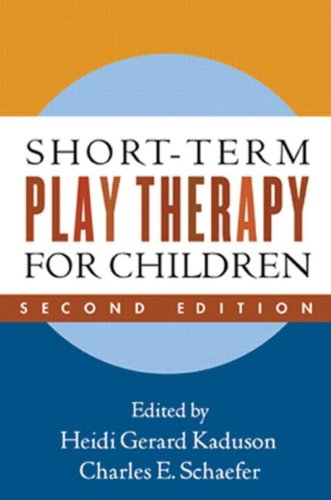 Short-Term Play Therapy for Children  2nd 2010 (Revised) edition cover