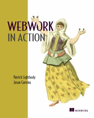 WebWork in Action   2006 9781932394535 Front Cover