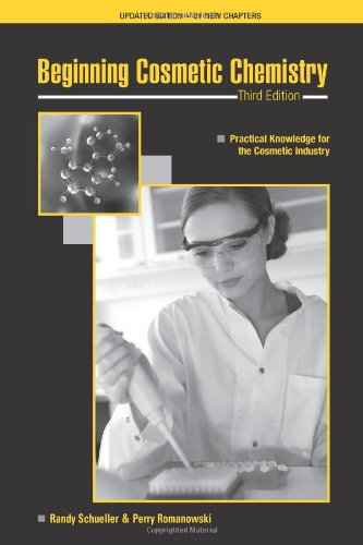 Beginning Cosmetic Chemistry  3rd (Revised) 9781932633535 Front Cover