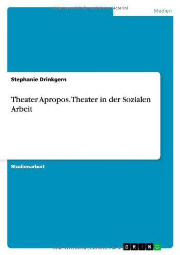 Theater Apropos. Theater in Der Sozialen Arbeit  0 edition cover