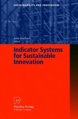 Indicator Systems for Sustainable Innovation   2005 9783790815535 Front Cover