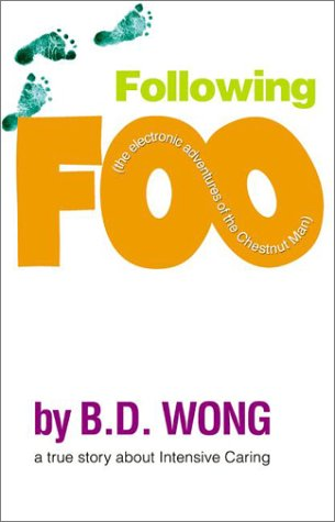 Following Foo: (the Electronic Adventures of the Chestnut Man)   2003 9780060529536 Front Cover