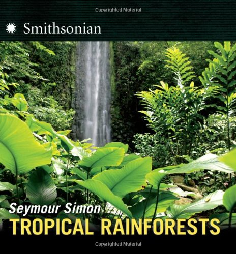 Tropical Rainforests   2010 9780061142536 Front Cover