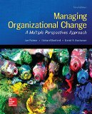 Managing Organizational Change: a Multiple Perspectives Approach  3rd 2017 9780073530536 Front Cover