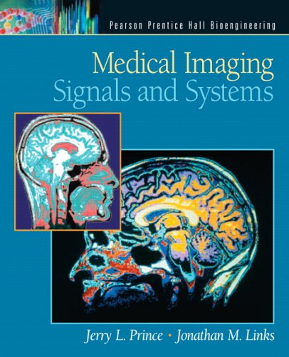 Medical Imaging Signals and Systems   2005 edition cover
