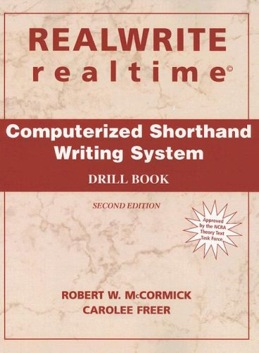 Realwrite Realtime Computerized Shorthand Writing System - Drill Book 2nd 2004 9780131180536 Front Cover