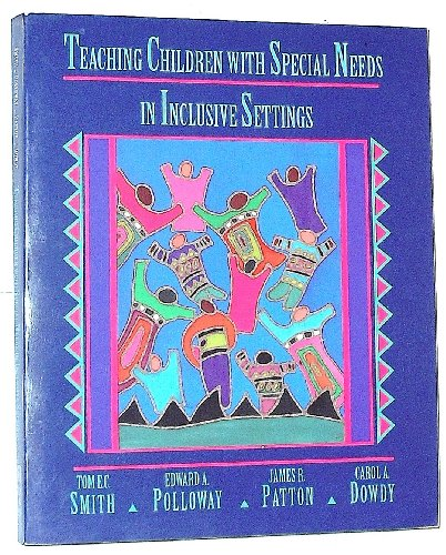 Teaching Students with Special Needs in Inclusive Settings   1995 9780205146536 Front Cover