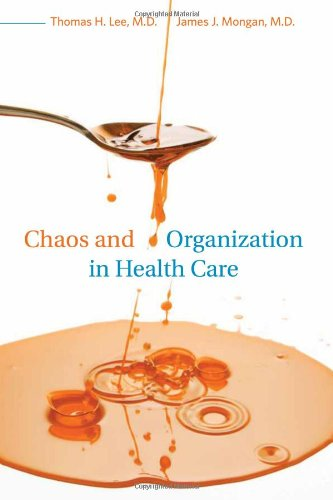 Chaos and Organization in Health Care   2009 9780262013536 Front Cover
