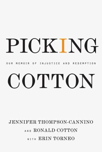 Picking Cotton Our Memoir of Injustice and Redemption  2010 edition cover