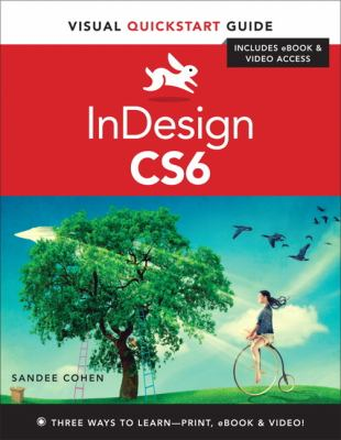 InDesign CS6 Visual QuickStart Guide  2012 (Revised) edition cover