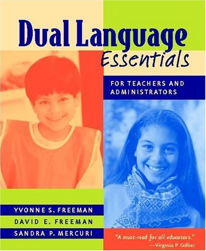 Dual Language Essentials for Teachers and Administrators   2004 edition cover