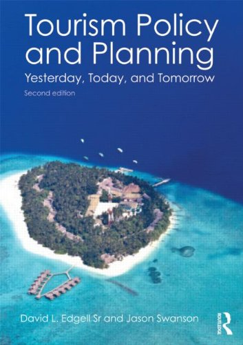 Tourism Policy and Planning Yesterday, Today, and Tomorrow 2nd 2013 9780415534536 Front Cover