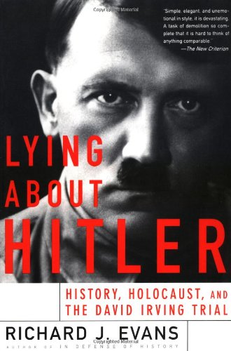 Lying about Hitler History, Holocaust, and the David Irving Trial  2002 edition cover