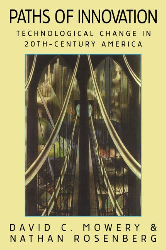 Paths of Innovation Technological Change in 20th-Century America  1999 9780521646536 Front Cover