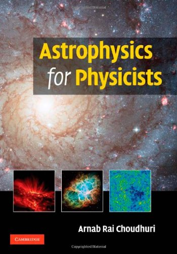 Astrophysics for Physicists   2010 edition cover