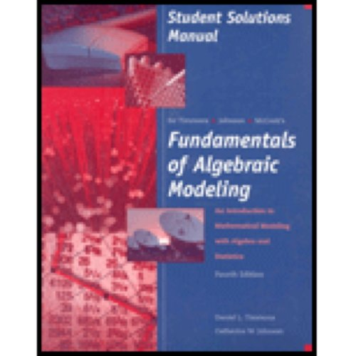 Fundamentals of Algebraic Modeling An Introduction to Mathematical Modeling with Algebra and Statistics 4th 2006 9780534404536 Front Cover