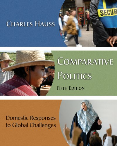 Comparative Politics Domestic Responses to Global Challenges 5th 2006 (Revised) 9780534590536 Front Cover