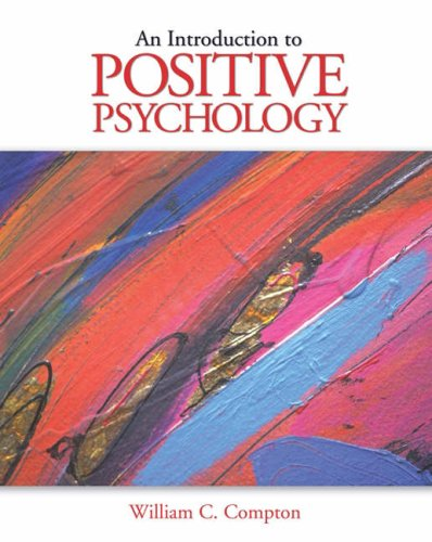 Introduction to Positive Psychology   2005 9780534644536 Front Cover