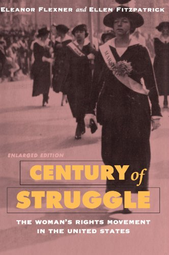 Century of Struggle The Woman's Rights Movement in the United States 3rd 1996 (Enlarged) edition cover