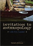 Invitation to Anthropology  4th 2014 (Revised) 9780759122536 Front Cover