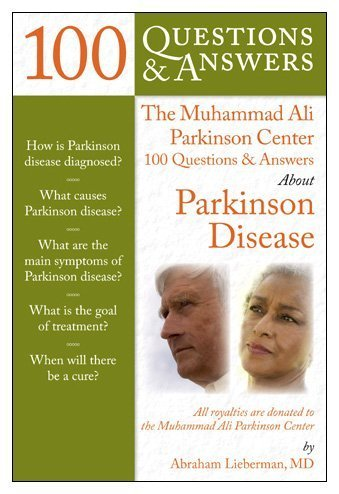 Muhammad Ali Parkinson Center 100 Questions and Answers about Parkinson Disease  2nd 2011 (Revised) 9780763772536 Front Cover