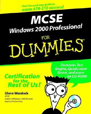 MCSE Windows 2000 Professional for Dummies   2001 9780764506536 Front Cover