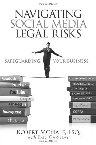 Navigating Social Media Legal Risks Safeguarding Your Business  2012 (Revised) edition cover
