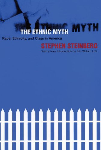 Ethnic Myth Race, Ethnicity, and Class in America 3rd 2001 edition cover