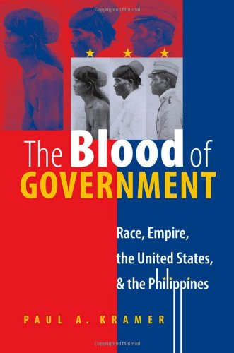 Blood of Government Race, Empire, the United States, and the Philippines  2006 edition cover