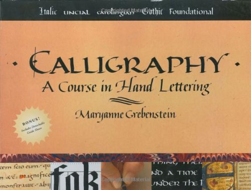 Calligraphy A Course in Hand Lettering  2006 9780823005536 Front Cover