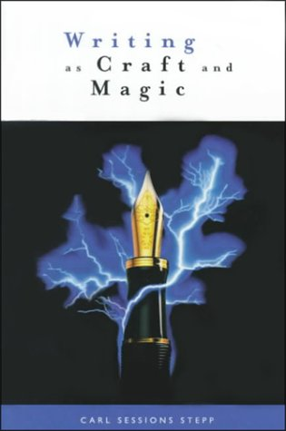 Writing As Craft and Magic N/A edition cover