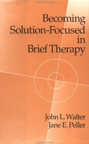 Becoming Solution-Focused in Brief Therapy   1992 edition cover