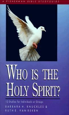 Who Is the Holy Spirit?  N/A 9780877888536 Front Cover