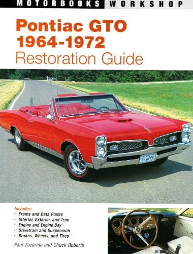 Pontiac GTO Restoration Guide, 1964-1972  2nd (Revised) 9780879389536 Front Cover