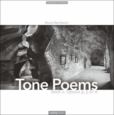Tone Poems - Opuses 4, 5 and 6   2012 9780971771536 Front Cover
