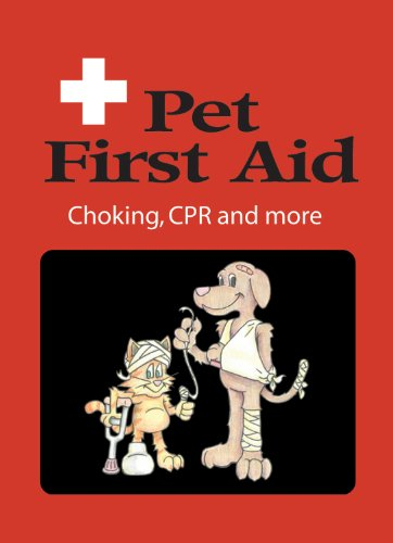 Pet First Aid Choking, CPR and More  2011 edition cover