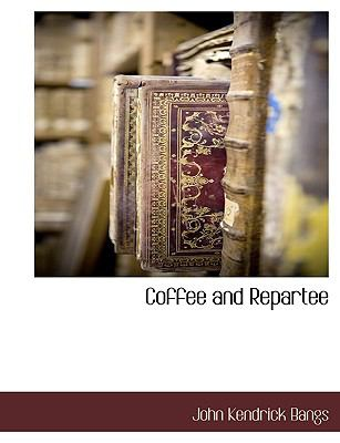 Coffee and Repartee N/A 9781115422536 Front Cover